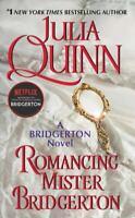 Bridgertons Ser.: Romancing Mister Bridgerton by Julia Quinn (2015, Mass Market)
