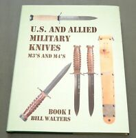 """""""US & ALLIED MILITARY KNIVES VOL 1"""" WW2 M-3 FIGHTING TRENCH KNIFE REFERENCE BOOK"""