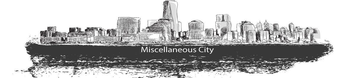 Miscellaneous City