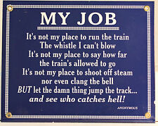 """My Job"" 10 inch x 8 inch Metal sign"