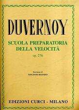 + DUVERNOY SCUOLA PREPARATORIA DELLA VELOCITA OP.276 V.MANNINO