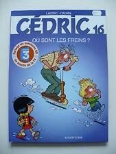 EO (très bel état) - Cédric 16 - Où sont les freins ? - Laudec - Cauvin - Dupuis
