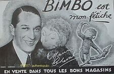 PUBLICITE BIMBO PELUCHE SINGE JOUET SIGNE MAURICE CHEVALIER DE 1928 FRENCH AD