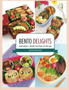 Bento Delights: Adorable + Stylish Lunches on the Go Syntia Willyanto 1 Anglais
