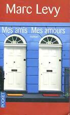 MARC LEVY:  MES AMIS, MES AMOURS. POCKET. 2007.