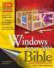 NEW Windows Server 2003 Bible: R2 and SP1 Edition by Jeffrey R. Shapiro Paperbac