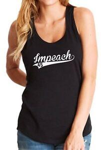 Ladies Tank Top Impeach 45 Shirt American President Political Tee Anti Trump