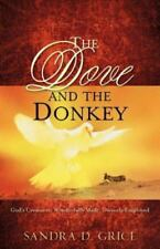 Dove and the Donkey