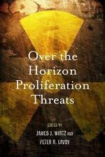Over the Horizon Proliferation Threats (2012, Paperback)
