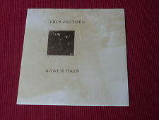 "This Picture:  Naked Rain 7""  NM ex shop stock"