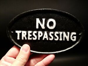 Vintage Antique Style Cast Iron NO TRESPASSING Sign w Raised Letters