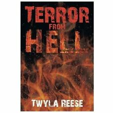Terror from Hell by Twyla Reese (2013, Paperback)
