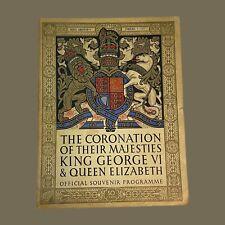 1937 Coronation Of King George VI & Queen Elizabeth Official Souvenir Programme