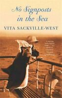 No Signposts In The Sea by Vita Sackville-West 9780860685784 | Brand New