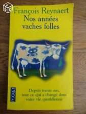 Nos années vaches folles - François Reynaert - Pocket 2001