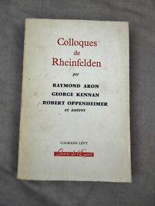 COLLOQUES DE RHEINFELDEN. Raymond Aron, George Kennan, Robert Oppenheimer...