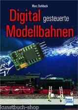 Fachbuch Digital gesteuerte Modellbahnen, Anleitungen für Planung und Bau, NEU