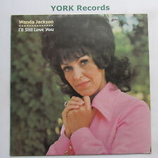 WANDA JACKSON - I Still Love You - Excellent Condition LP Record DJM DJF 20493