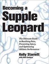 Starrett; Cordoza BECOMING A SUPPLE LEOPARD 1st ed 2013 Victory Bell PDF!