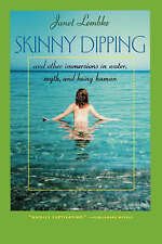Skinny Dipping: And Other Immersions in Water, Myth, and Being Human (The Virgin