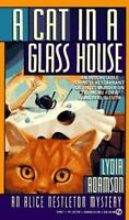 A Cat in a Glass House by Lydia Adamson
