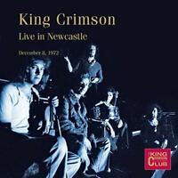 King Crimson / Live in Newcastle 8th December 1972 (CD)