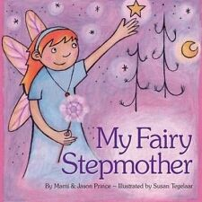 NEW My Fairy Stepmother by Marni Prince