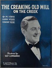 1939 CREAKING OLD MILL ON THE CREEK Lewis Stock Rose GUY LOMBARDO Sheet Music