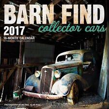 Barn Find Collector Cars 2017: 16-Month Calendar September 2016 through December
