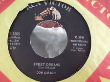 45B  DON GIBSON SWEET DREAMS / THE SAME STREET ON RCA RECORDS