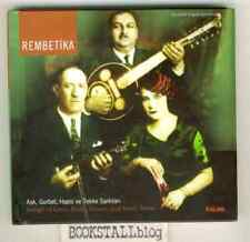 Rembetika (Songs Of Love, Exile, Prison And Hash Dens)