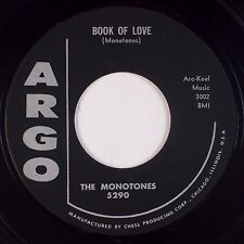 THE MONOTONES: Book of Love / You Never Loved Me ARGO Doo Wop ORIG 45 HEAR
