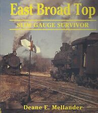 EAST BROAD TOP: Slim Gauge Survivor (authentic, steam-powered narrow-gauge) NEW