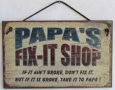 Papa s Sign Fix-it Shop Wood Worker Mechanic Tool Fix Take to Garage Workshop