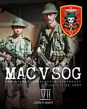 Book: MAC V SOG: Team History of a Clandestine Army Volume VII, Special Forces