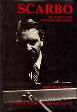 Jérôme Spycket - Scarbo : Le roman de Samson François