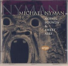 Michael Nyman: Noises, Sounds & Sweet Airs (CD, Apr-1995, Argo) Like New