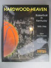 Hardwood Heaven: Basketball in Kentucky 1895-1966