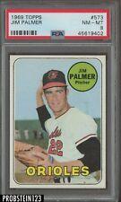 1969 Topps #573 Jim Palmer HOF Baltimore Orioles PSA 8 NM-MT