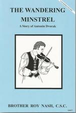 The Wandering Minstrel A Story of Antonin Dvorak (Dujarie Saint Series)