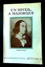 George SAND - UN HIVER A MAJORQUE -Ed  José TOUS Palma de Mallorca 1933