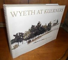 First Edition ~ Wyeth at Kuerners by Betsy J. Wyeth (1976, Hardcover)
