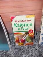 Klevers Kompass 2005/06: Kalorien & Fette, aus dem GU Verlag