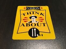 NOS VINTAGE VISION YELLOW THINK ABOUT IT... SKATEBOARD STICKER