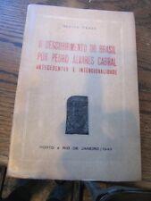 SCARCE O DESCOBRIMENTO DO BRASIL P.A. CABRAL 1949 D. PERES RARE EXPLORATION EDN
