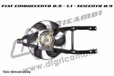 VENTOLA RAFFREDDAMENTO FIAT CINQUECENTO - SEICENTO - 46400256