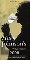 Johnson, Hugh, Hugh Johnson's Pocket Wine Book 2008: 31st Edition, Very Good, Ha