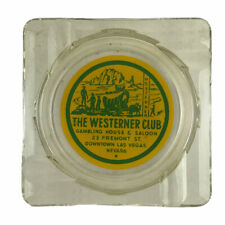 Vintage 1950s Las Vegas Fremont Street The Westerner Club Glass Ashtray Gambling