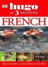 Hugo In Three Months: French: Your Essential Guide to Understanding and Speaki,