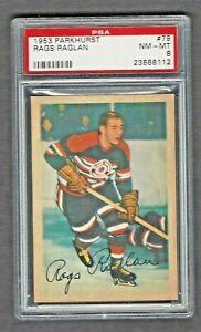 1953 Parkhurst #79 Rags Raglan PSA 8 NM-MT Vintage Black Hawks Hockey 1953-54